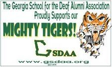 The Georgia School for the Deaf Alumni Association Proudly Supports our Mighty Tigers!